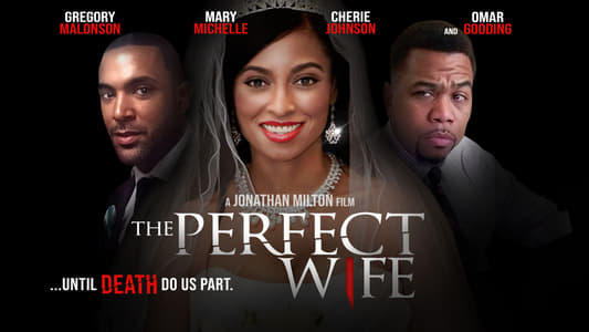 The Perfect Wife on FREECABLE TV