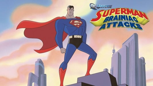 Superman – Filme – Brainiac Ataca