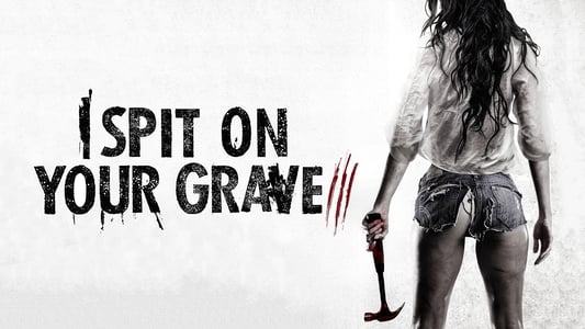 I Spit on Your Grave: Vengeance is Mine on FREECABLE TV