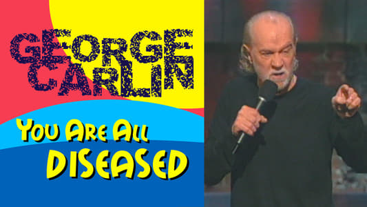 George Carlin: You Are All Diseased on FREECABLE TV