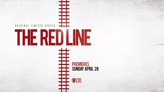 The Red Line Série Streaming