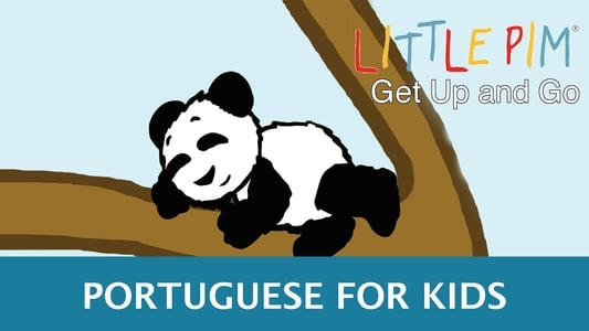 Little Pim: Get Up and Go! - Portuguese for Kids on FREECABLE TV