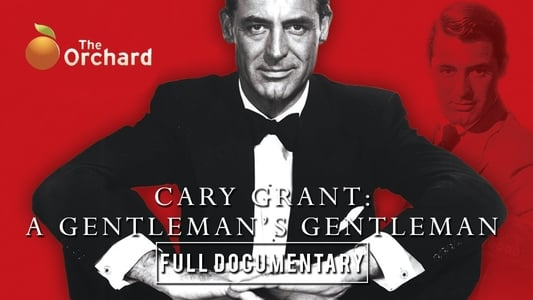 Cary Grant: A Gentleman's Gentleman on FREECABLE TV