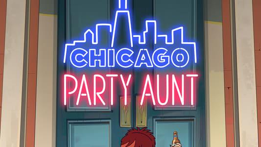 VER Chicago Party Aunt S1E1 Online Gratis HD