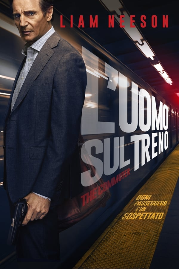L'uomo sul treno - The Commuter [HD] (2018)