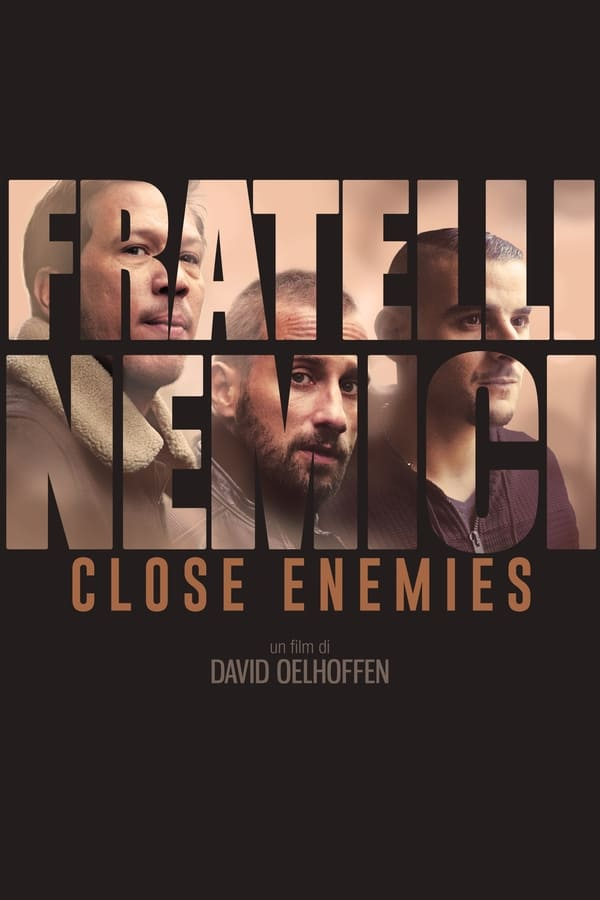 Close Enemies – Fratelli nemici [HD] (2019)