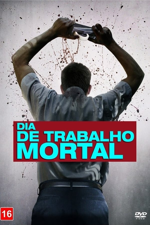 Assistir Dia de Trabalho Mortal Online