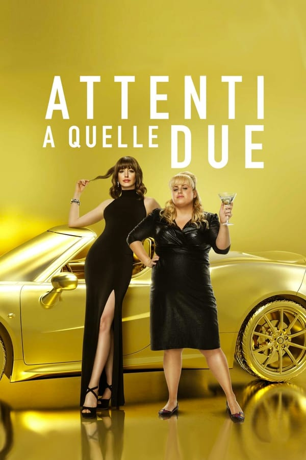 Attenti a quelle due [HD] (2019)