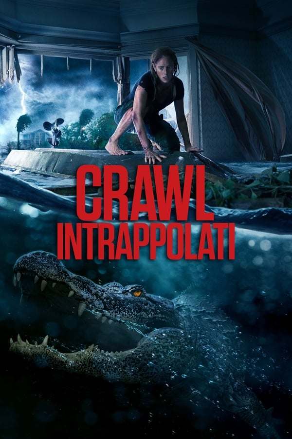 Crawl - Intrappolati [HD] (2019)