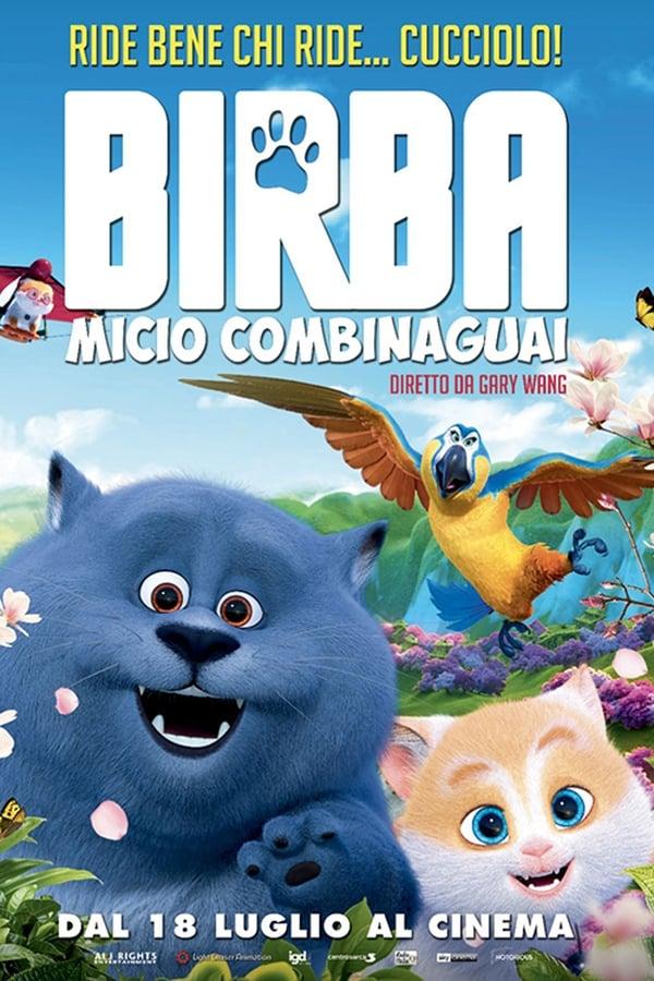 Birba - Micio Combinaguai [HD] (2019)