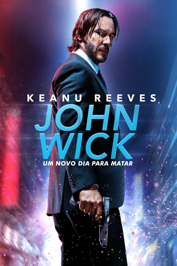 Assistir John Wick – Um Novo Dia para Matar Online