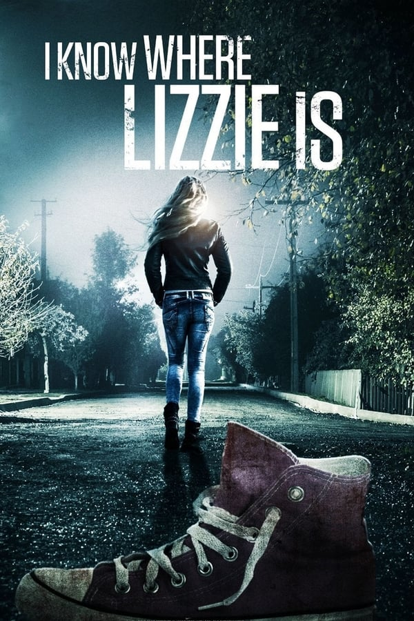 Io so dove è Lizzie (2016)