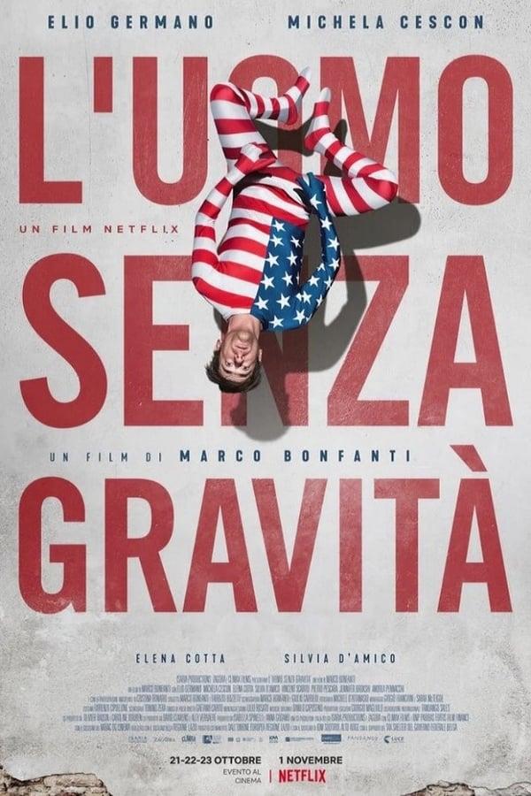 L'uomo senza gravità [HD] (2019)