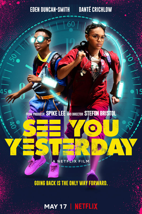 See You Yesterday [HD] (2019)