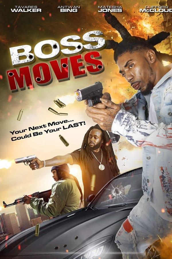 Boss Moves (2021)