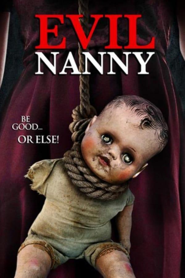 Secretas intenciones (Evil Nanny)