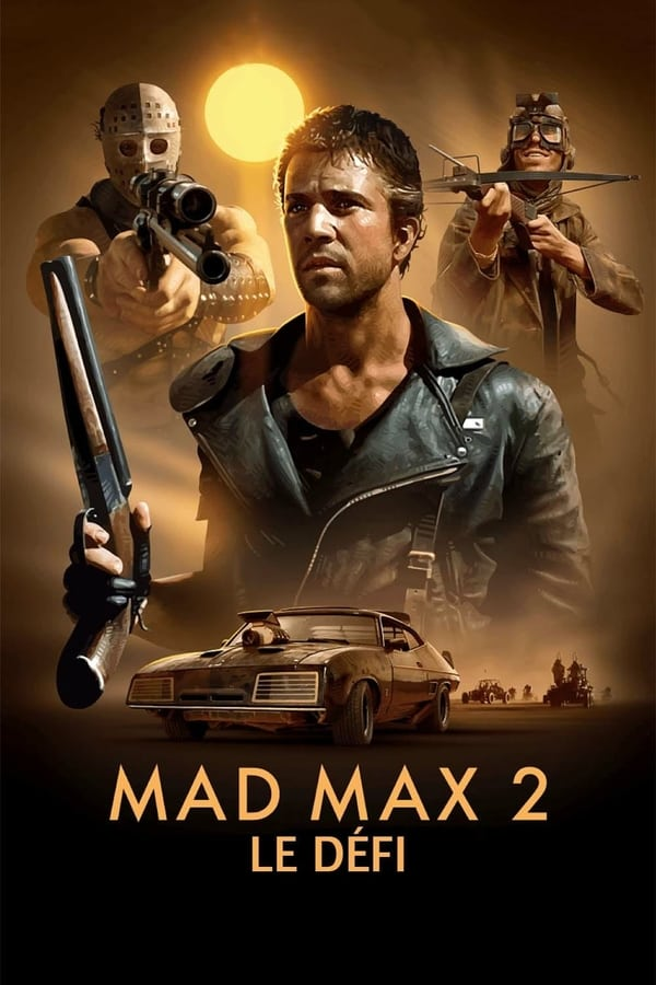 Mad Max 2: le défi