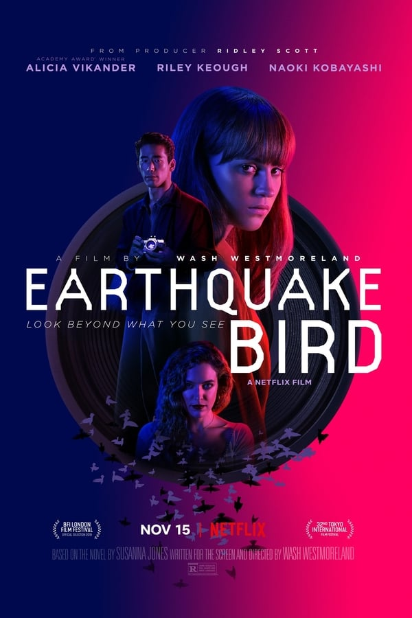 Earthquake Bird (2019) English 1080p | 720p | 480p | WEB-DL | 1.45 GB, 1 GB, 400 MB | Netflix Exclusive | Download | Watch Online | Direct Links | GDrive
