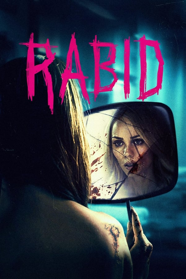Rabid  (2019) English Full Movie 1080p WEB-DL | 720p | 1.60GB | 950MB | Download | Watch Online | Direct Links | GDrive
