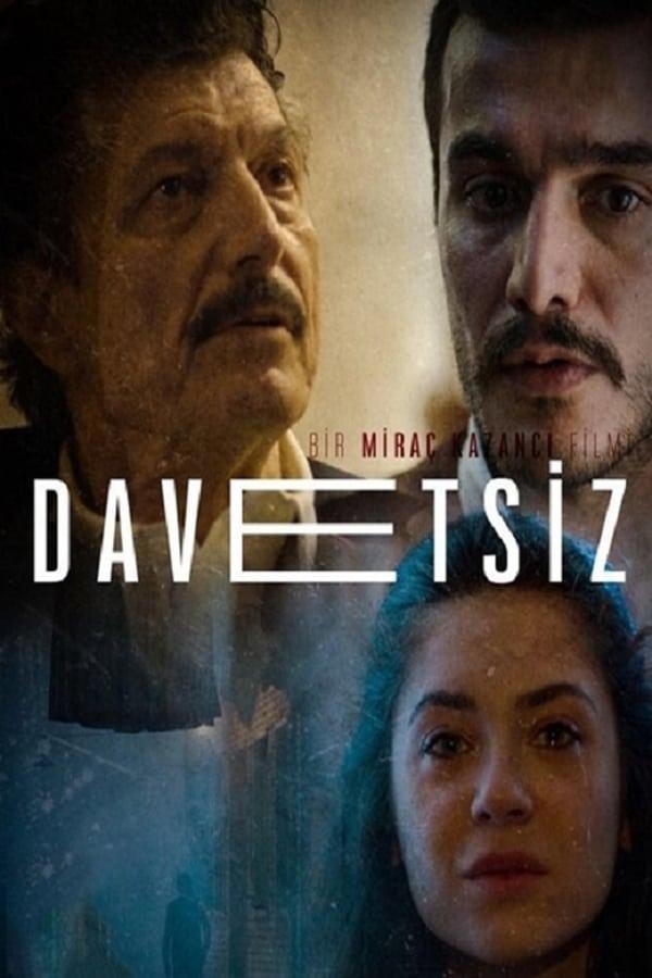 |TR| Davetsiz
