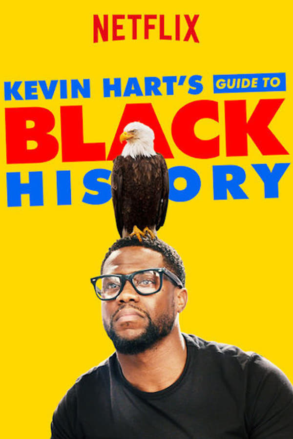Kevin Hart's Guide to Black History ()