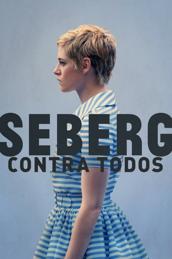 Assistir Seberg: Contra Todos os Inimigos Online