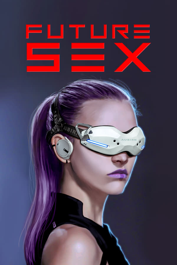 Future Sex - Season 1
