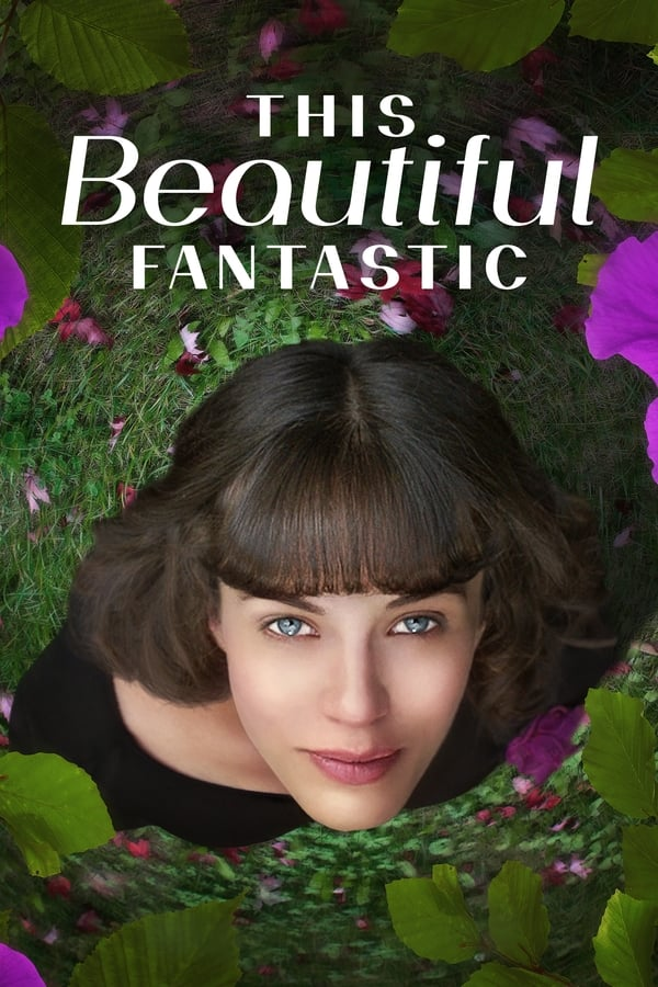 This Beautiful Fantastic (La belleza de la vida) ()