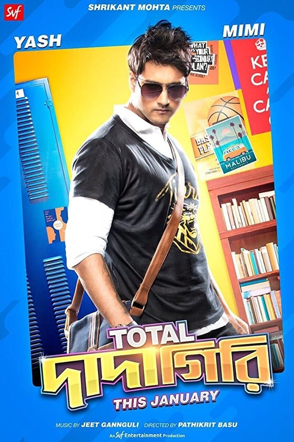 Total Dadagiri (2018) Bengali Full Movie 1080p WEB-DL | 720p | 2.70GB | 1.60GB | Hoichoi Exclusive | Download | Watch Online | Direct Links
