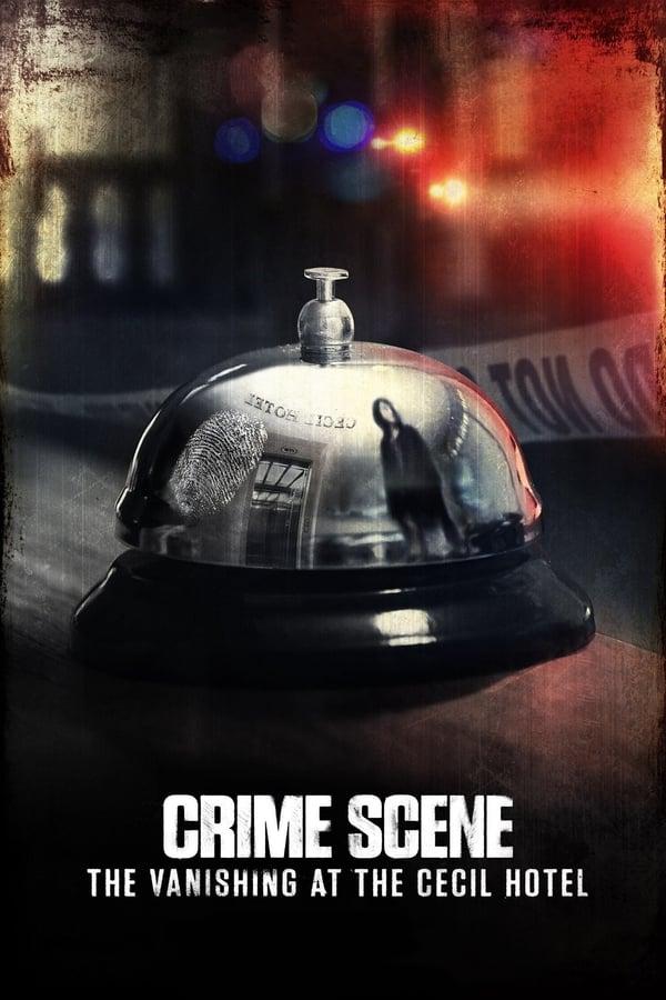 Escena del crimen: Desaparición en el Hotel Cecil