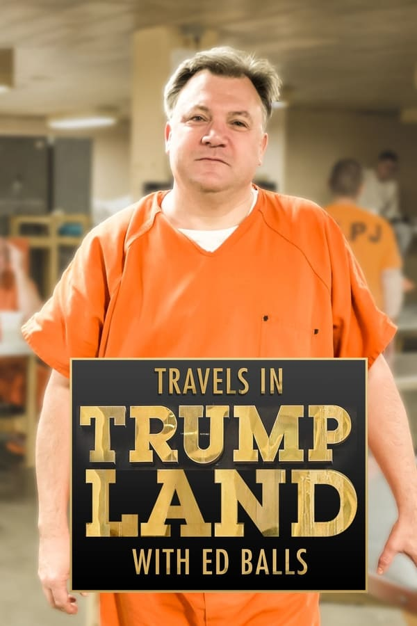 Travels in Trumpland with Ed Balls