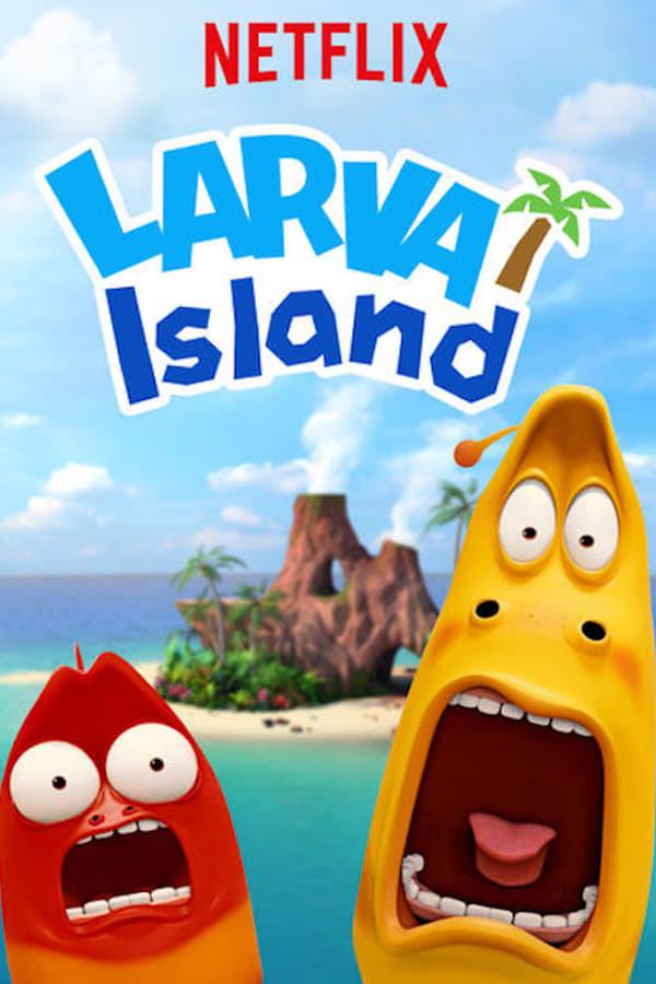 Larva Island (2018) Season 1 [Complete]