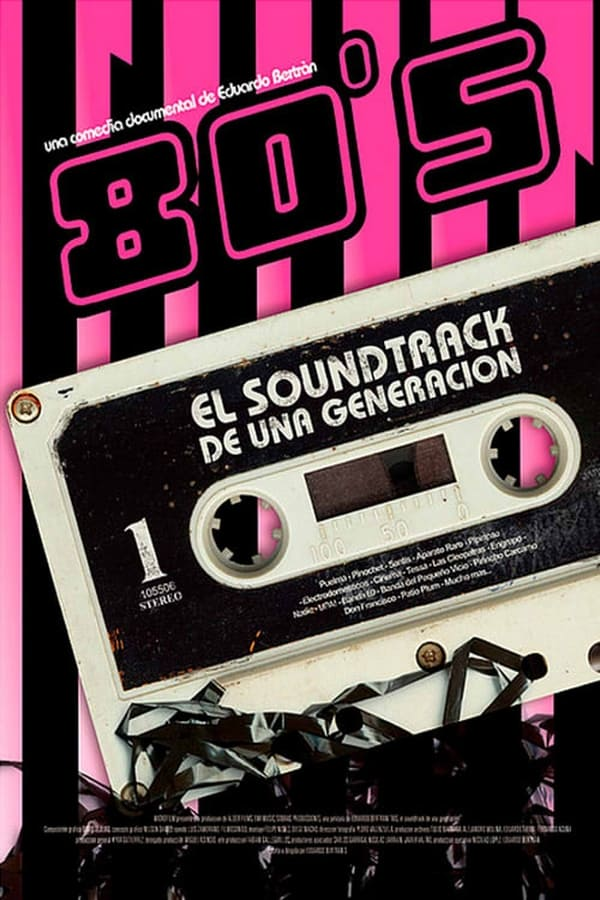The 80's: The Soundtrack of a Generation