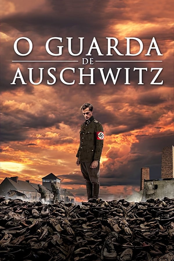 Assistir O Guarda de Auschwitz Online