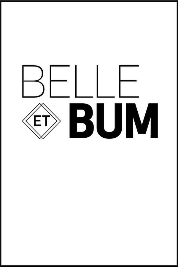 Belle et Bum