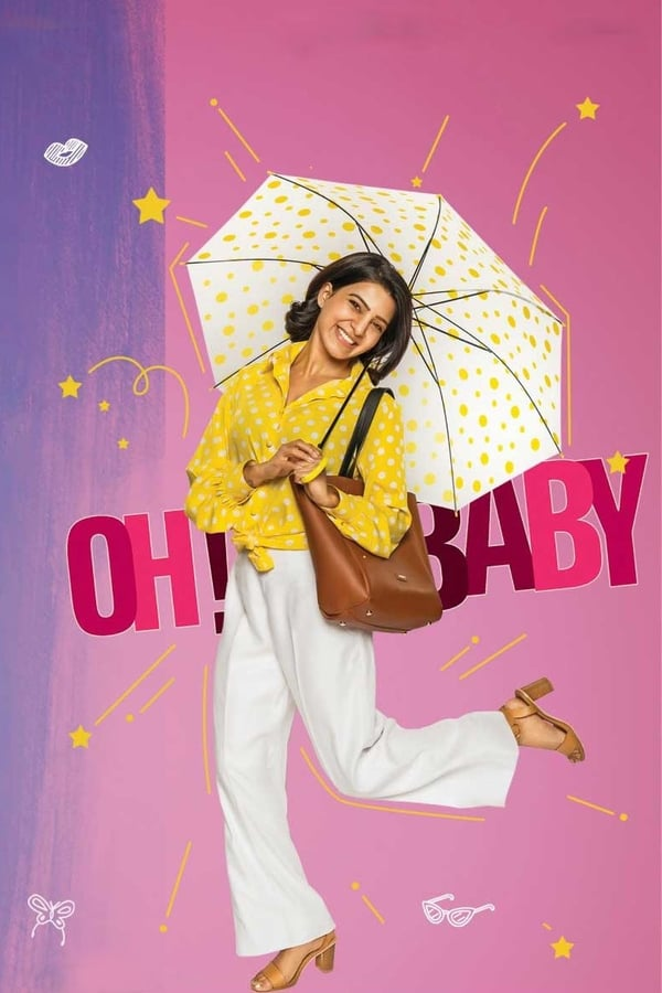 Oh! Baby (2019) Telugu 1080p | 720p | Proper HD DVDRip | 4GB, 2.3GB, 950MB | Download | Watch Online | Direct Links | GDrive