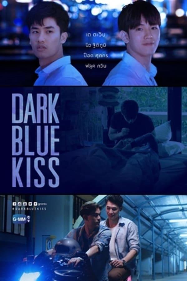 Dark Blue Kiss: Season 1