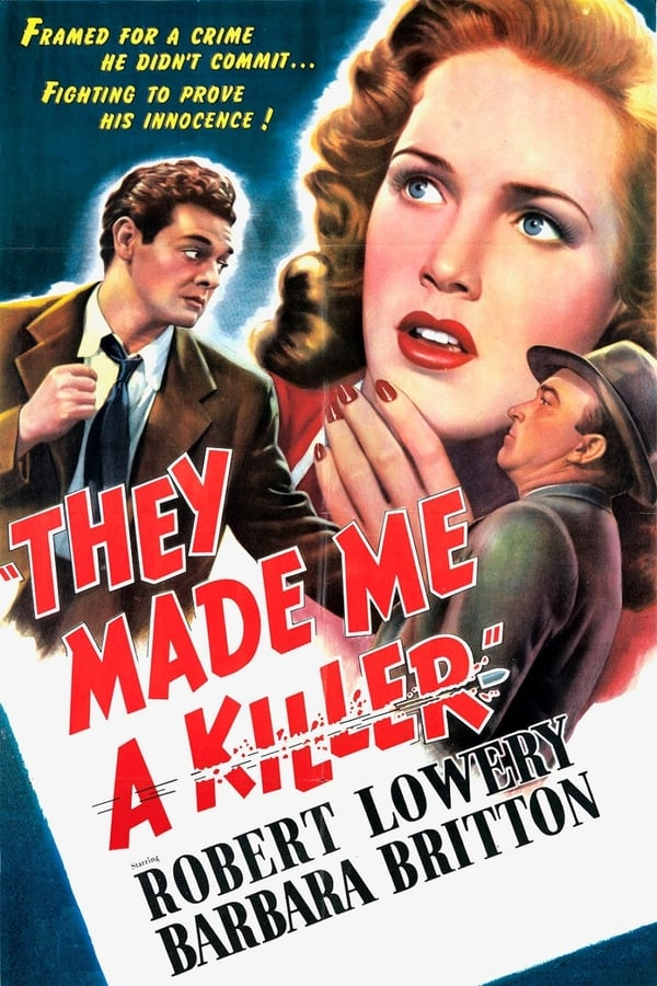 They Made Me a Killer (1946)
