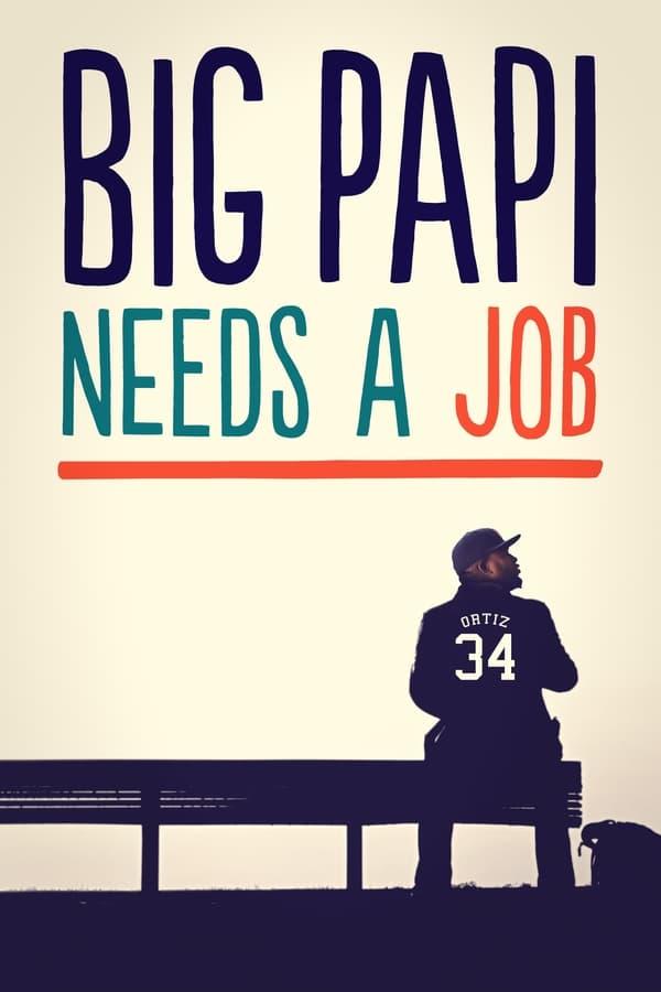 Big Papi Needs a Job