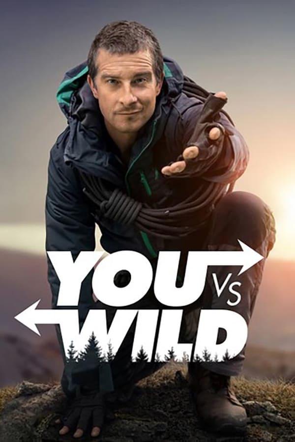 You Vs. Wild Saison 1 En streaming