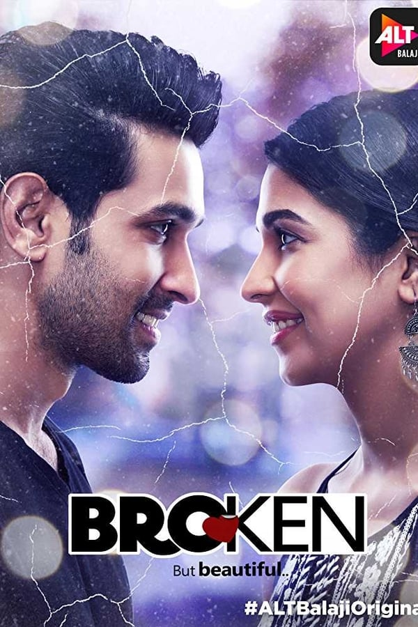 Broken But Beautiful Season 01 All Episodes 1080p WEB-DL | 720p | AltBalaji Exclusive Series | Download | Watch Online | GDrive | Direct Links