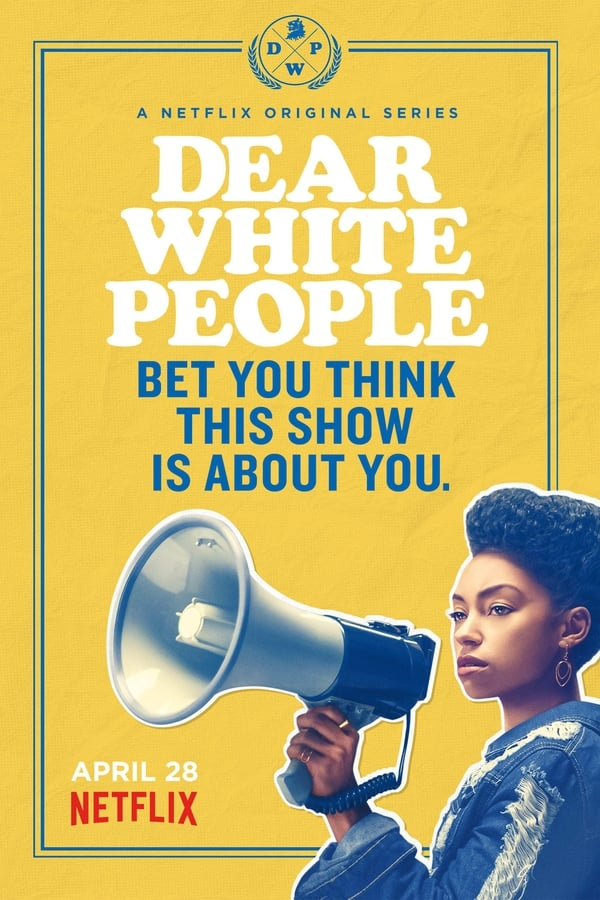 Assistir Dear White People