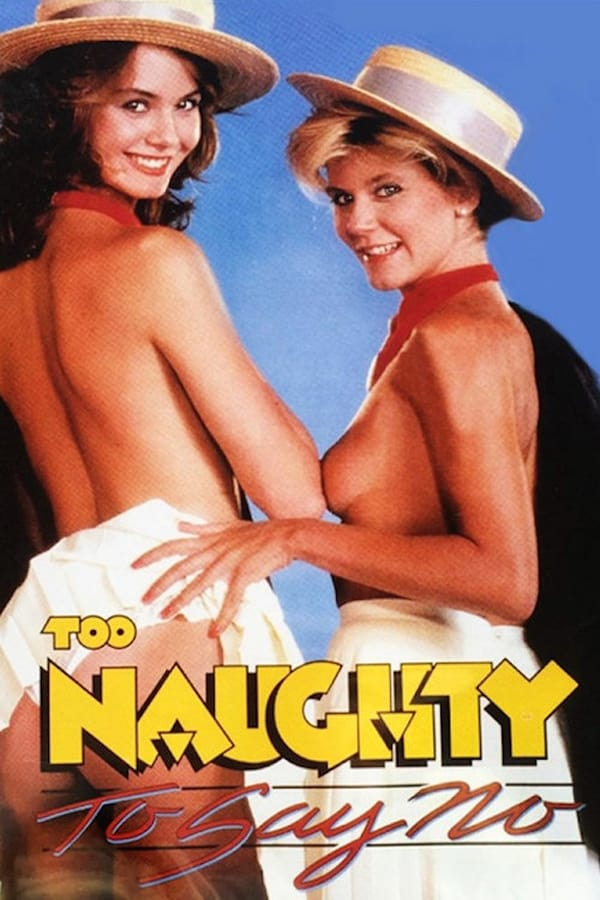 Too Naughty to Say No (1985) English | x264 HD-Rip | 720p | Download | Adult Movies | Watch Online | GDrive | Direct Links