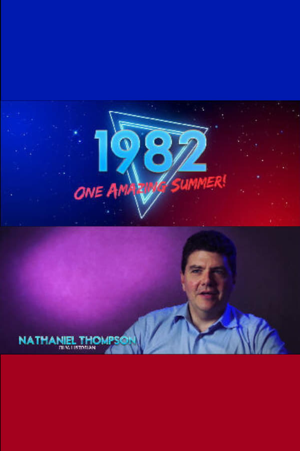 1982: One Amazing Summer!