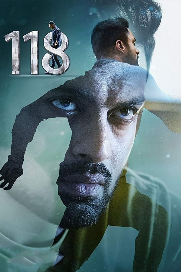 118 (2019) Telugu Full Movie 1080p WEB-DL | 720p | 480p | 2.5 GB, 1 GB, 400 MB | Download | Watch Online | Direct Links | GDrive