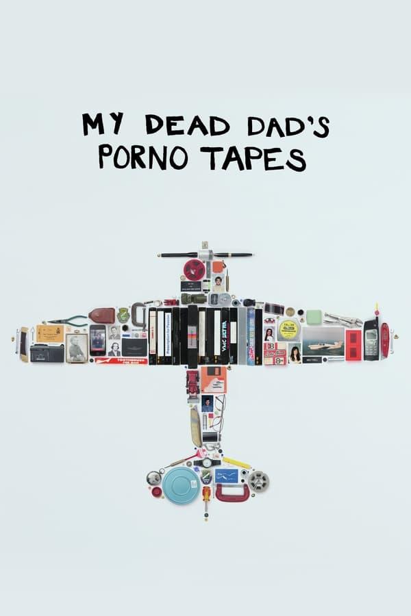 Assistir Fitas Pornôs do Meu Pai Morto Online