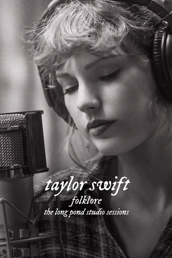 Taylor Swift – Folklore: The Long Pond Studio Sessions 2020