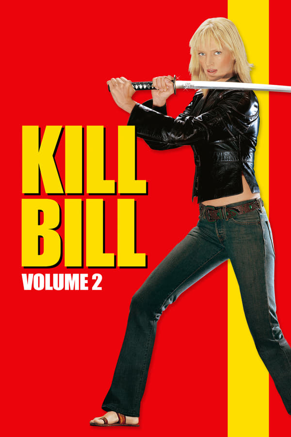 Assistir Kill Bill: Volume 2 Online
