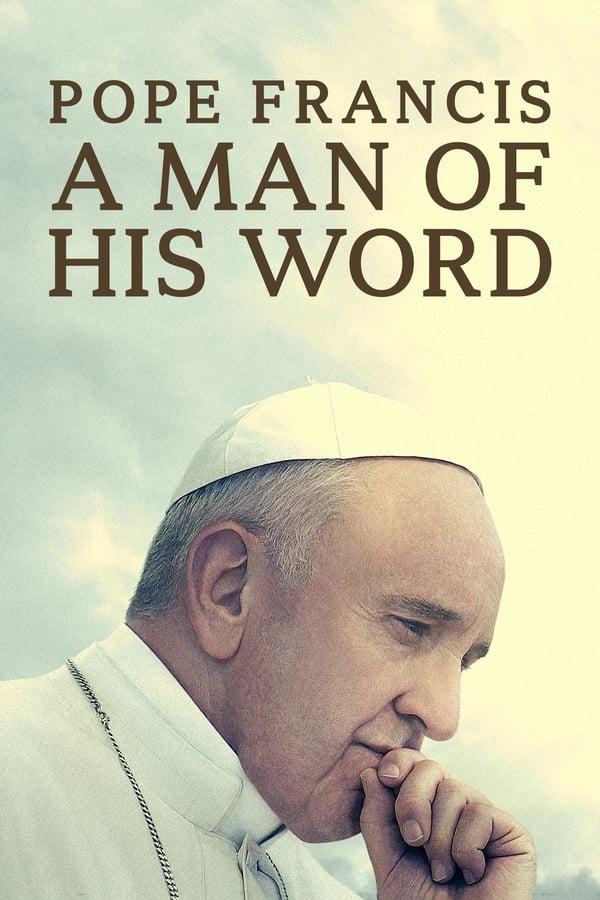Assistir Papa Francisco: Um Homem de Palavra Online