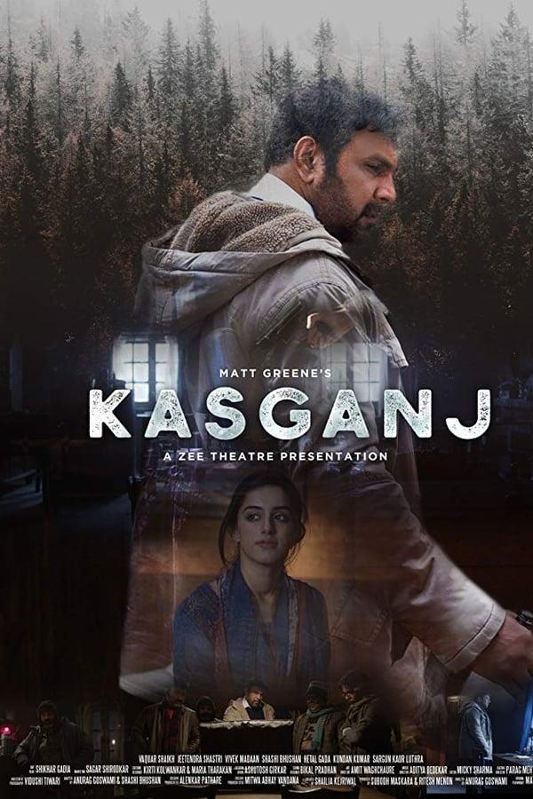 Kasganj (2019) Hindi ESubs | Zee 5 Exclusive | x264 WEB-DL | 1080p | 720p | 480p | Download | Watch Online | GDrive | Direct Links